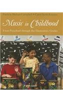 Music in Childhood From Preschool Through the Elementary Grades (Book Only) 4th 2014 edition cover