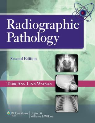 Radiographic Pathology  2nd 2014 (Revised) edition cover
