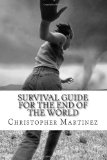 Survival Guide for the End of the World Don't forget your wet Blanket N/A edition cover