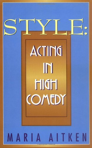 Style Acting in High Comedy  1996 edition cover