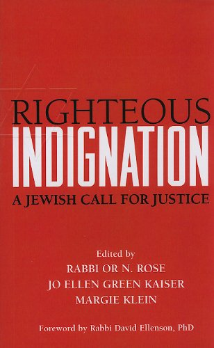 Righteous Indignation A Jewish Call for Justice  2009 9781580234146 Front Cover