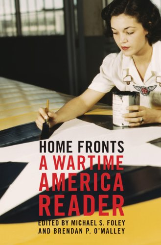 Home Fronts A Wartime America Reader  2008 edition cover