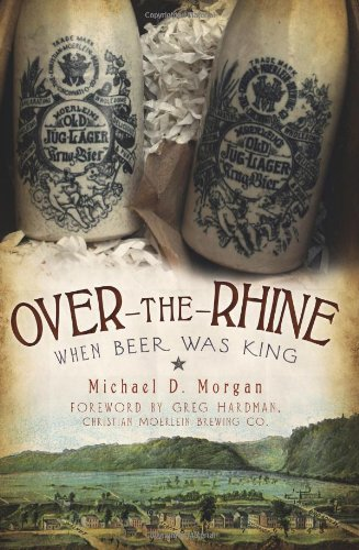 Over-the-Rhine When Beer Was King  2010 edition cover