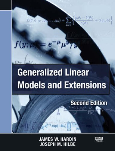 Generalized Linear Models and Extensions, Second Edition  2nd 2007 (Revised) 9781597180146 Front Cover