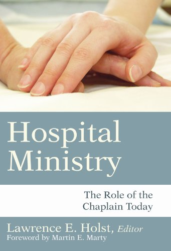 Hospital Ministry The Role of the Chaplain Today N/A edition cover