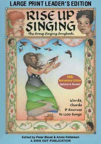 Rise up Singing The Group Singing Songbook Large Type  edition cover
