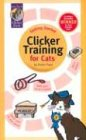 Getting Started: Clicker Training for Cats 2nd 2003 9781890948146 Front Cover