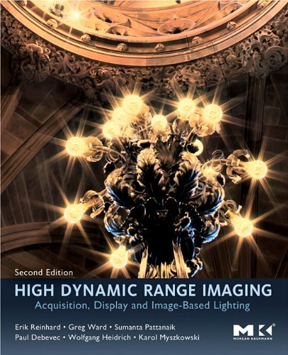 High Dynamic Range Imaging Acquisition, Display, and Image-Based Lighting 2nd 2010 edition cover