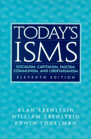 Today's ISMS Socialism, Capitalism, Fascism, Communism, and Libertarianism 11th 2000 (Revised) edition cover