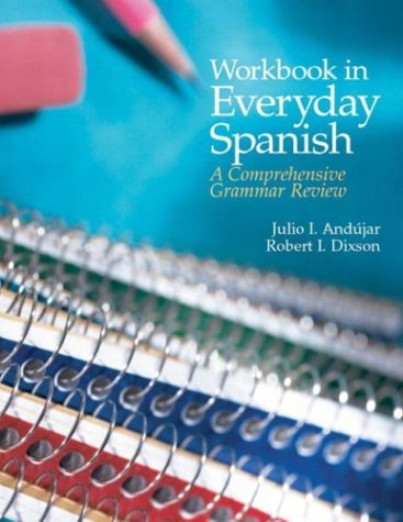 Workbook in Everyday Spanish A Comprehensive Grammar Review 4th 2004 edition cover