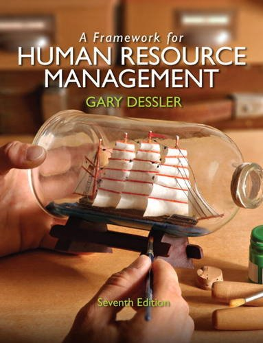 Framework for Human Resource Management  7th 2013 (Revised) 9780132576147 Front Cover