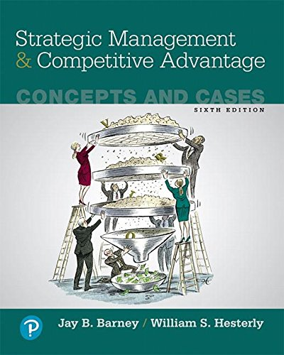 Strategic Management and Competitive Advantage: Concepts and Cases 6th 2018 9780134741147 Front Cover