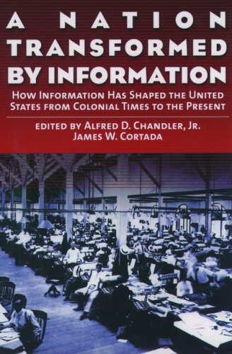 Nation Transformed by Information How Information Has Shaped the United States from Colonial Times to the Present  2003 9780195128147 Front Cover