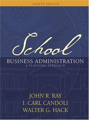 School Business Administration A Planning Approach 8th 2005 (Revised) edition cover
