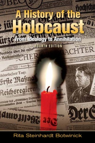 History of the Holocaust From Ideology to Annihilation 4th 2010 edition cover