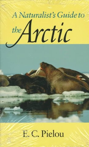 Naturalist's Guide to the Arctic  N/A edition cover