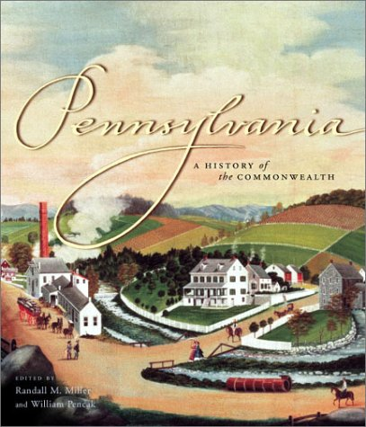 Pennsylvania A History of the Commonwealth  2002 edition cover