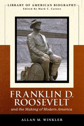 Franklin Delano Roosevelt and the Making of Modern America   2006 edition cover