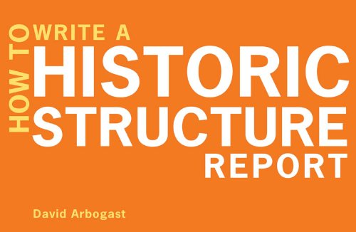 How to Write a Historic Structure Report   2010 edition cover