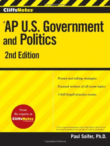 AP U. S. Government and Politics  2nd 2010 9780470562147 Front Cover
