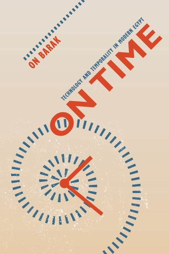 On Time Technology and Temporality in Modern Egypt  2013 edition cover