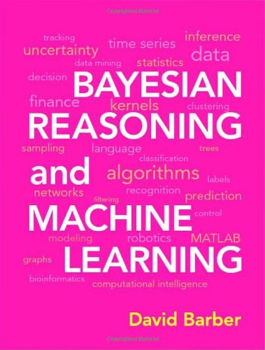 Bayesian Reasoning and Machine Learning   2011 edition cover