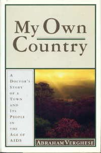 My Own Country A Doctor's Story of a Town and Its People in the Age of AIDS N/A 9780671785147 Front Cover