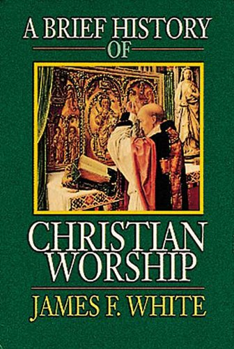 Brief History of Christian Worship  N/A edition cover