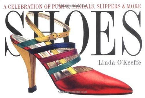 Shoes A Celebration of Pumps, Sandals, Slippers and More  1996 edition cover