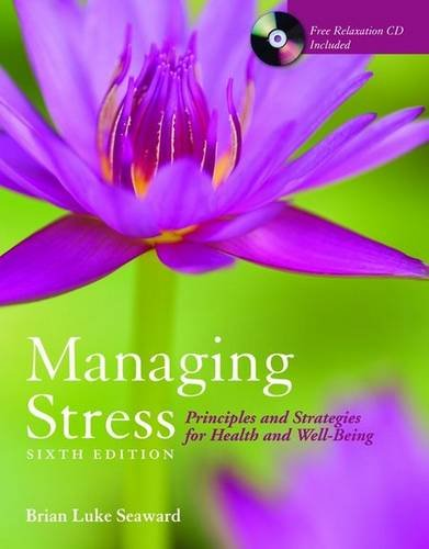 Managing Stress Principles and Strategies for Health and Well-Being 6th 2009 (Revised) edition cover