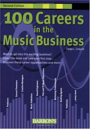 100 Careers in the Music Business  2nd 2008 (Revised) edition cover