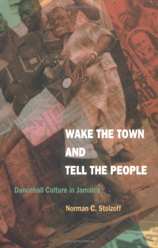 Wake the Town and Tell the People Dancehall Culture in Jamaica  2000 edition cover