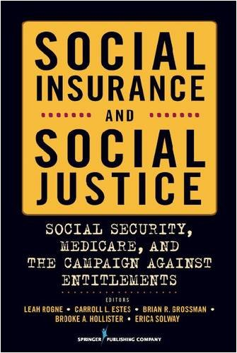 Social Insurance and Social Justice Social Security, Medicare, and the Campaign Against Entitlements  2009 edition cover