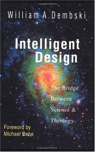 Intelligent Design The Bridge Between Science and Theology N/A edition cover