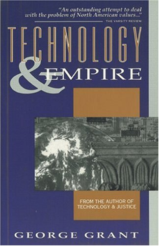 Technology and Empire Perspectives on North America  1969 edition cover