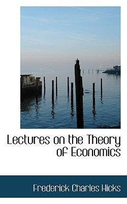Lectures on the Theory of Economics  N/A 9781116652147 Front Cover