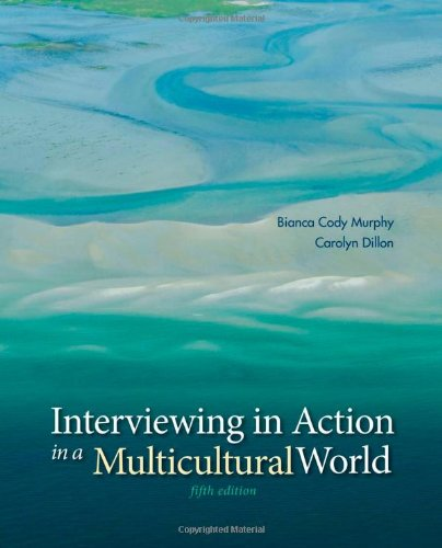 Interviewing in Action in a Multicultural World (Book Only) 5th 2014 edition cover