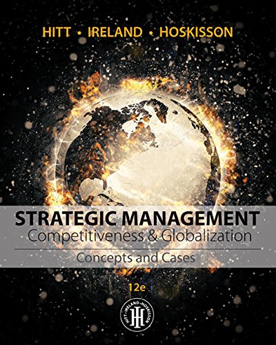 Strategic Management: Competitiveness and Globalization  2016 9781305502147 Front Cover