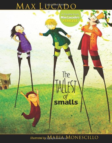 Tallest of Smalls   2009 9781400315147 Front Cover