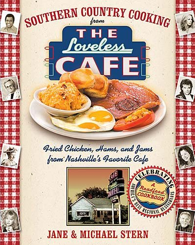 Southern Country Cooking from the Loveless Cafe Biscuits, Hams, and Jams from Nashville's Favorite Cafe  2005 9781401602147 Front Cover