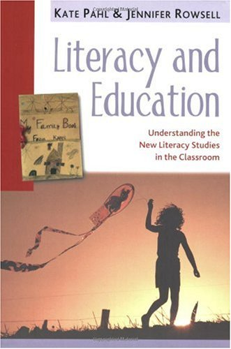 Literacy and Education Understanding the New Literacy Studies in the Classroom  2005 edition cover