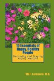 10 Essentials of Happy, Healthy People Becoming and Staying Highly Healthy N/A edition cover