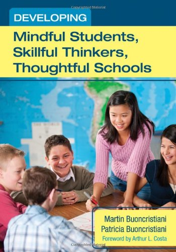Developing Mindful Students, Skillful Thinkers, Thoughtful Schools   2012 edition cover