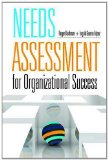 Needs Assessment for Organizational Success   2013 edition cover