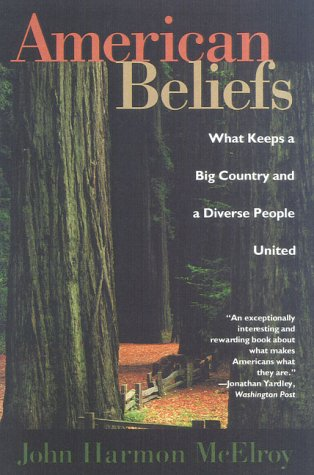 American Beliefs What Keeps a Big Country and a Diverse People United  2000 (Reprint) edition cover
