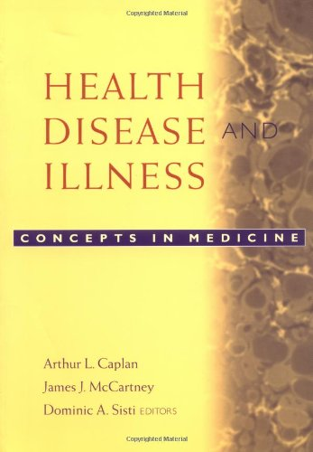 Health, Disease, and Illness Concepts in Medicine  2005 edition cover