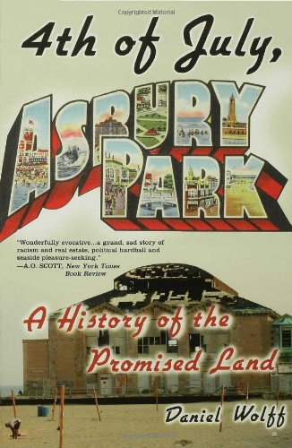 4th of July, Asbury Park A History of the Promised Land N/A edition cover