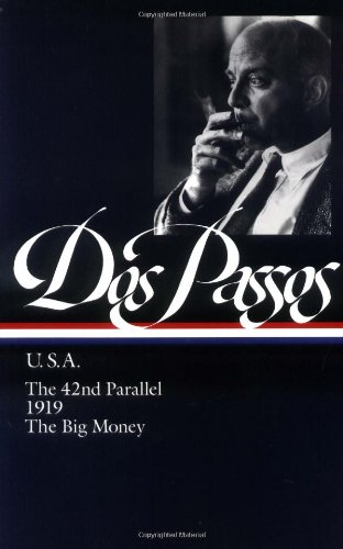 Dos Passos U. S. A.; The 42nd Parallel; 1919; The Big Money N/A edition cover