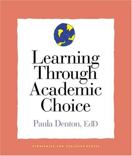 Learning Through Academic Choice   2005 edition cover