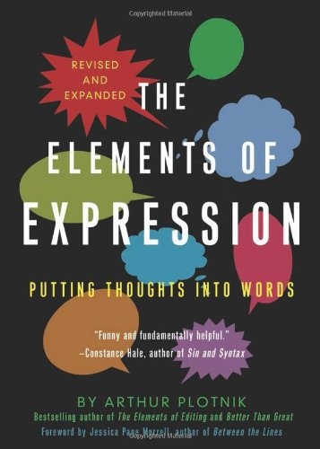 Elements of Expression Putting Thoughts into Words 2nd 2012 edition cover